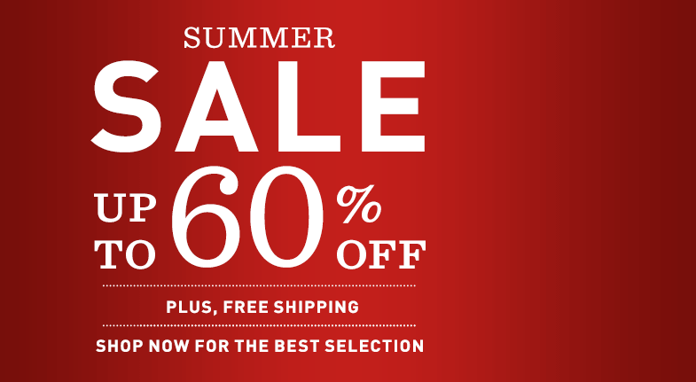 SUMMER SALE: Up to 60% OFF. Plus, Free Shipping. Shop now for the best selection.