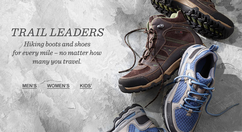 TRAIL LEADERS: Hiking boots and shoes for every mile – no matter how many you travel.