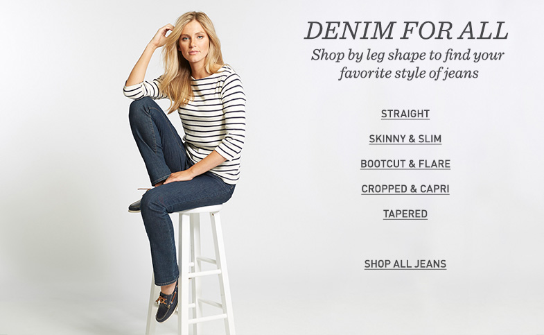 DENIM FOR ALL. Shop by leg shape to find your favorite style of jeans