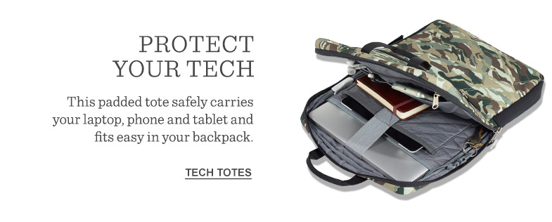 Protect your tech. This padded tote safely carries your laptop, phone and tablet and fits in your backpack.