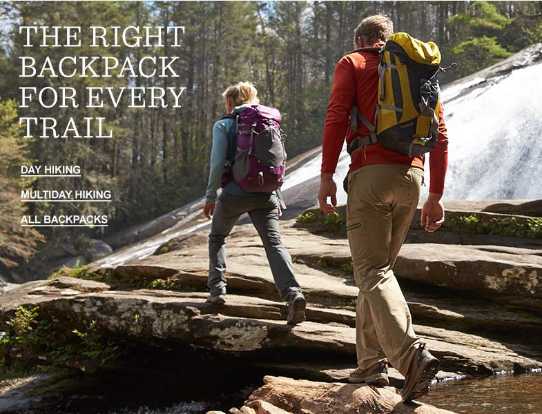 THE RIGHT BACKPACK FOR EVERY TRAIL.