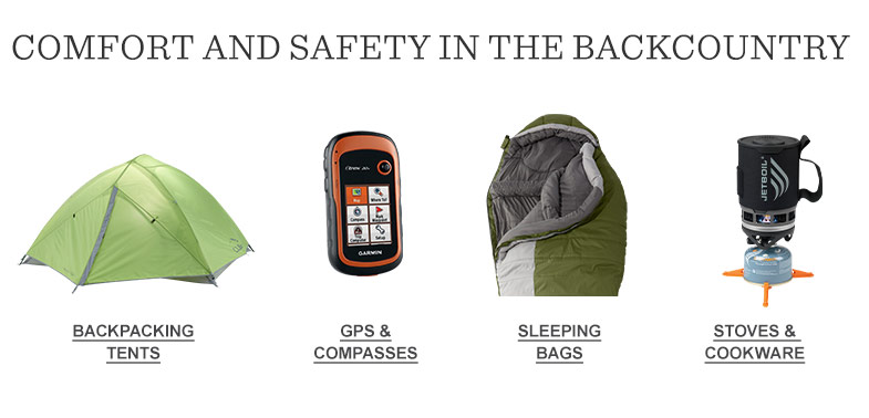 Comfort and safety in the backcountry.