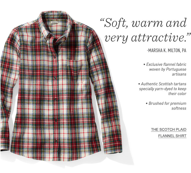 High-quality Portuguese flannel made exclusively for us. Authentic Scottish tartans yarn-dyed to keep their color.