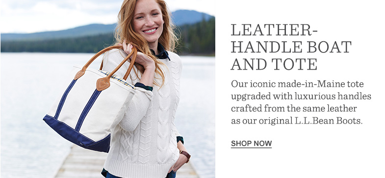 Leather-Handle Boat and Tote. Our iconic made-in-Maine tote upgraded with luxurious handles crafted from the same leather as our original L.L.Bean Boots.