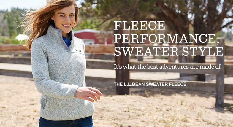 FLEECE PERFORMANCE, SWEATER STYLE. It's what the best adventures are made of.