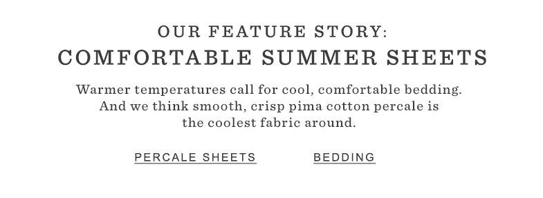 Comfortable Summer Sheets