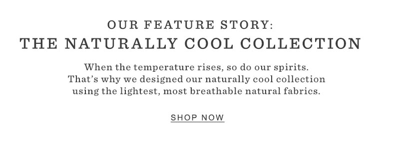 The Naturally Cool Collection