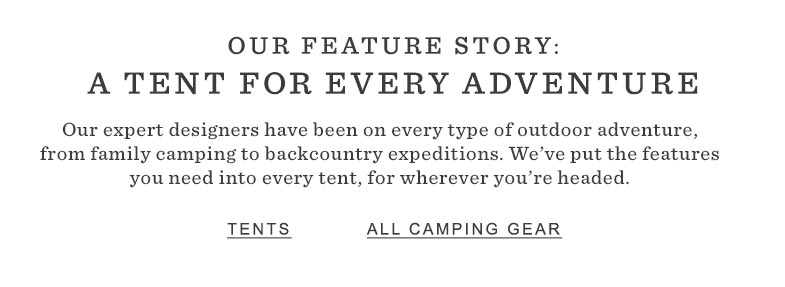 A Tent for Every Adventure.