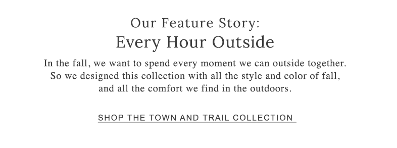 Our Feature Story: Every Hour Outside