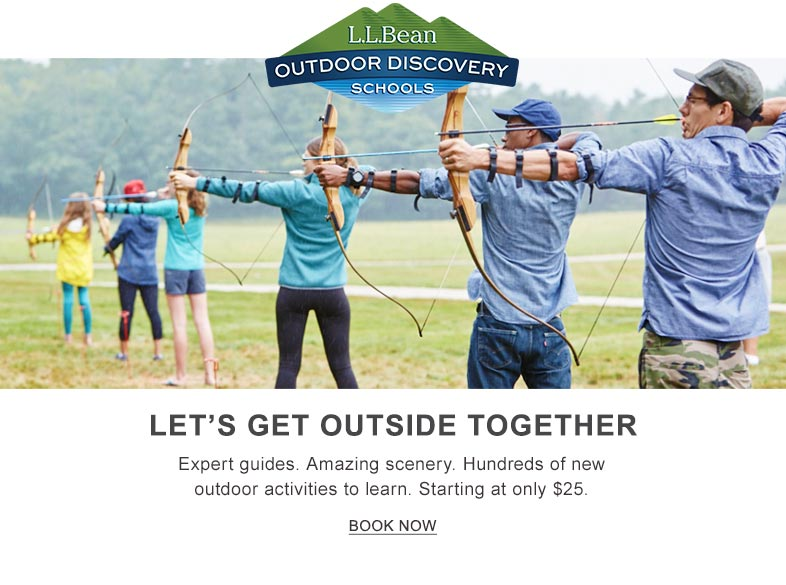 L.L.Bean Outdoor Discovery Schools: Let's Get Outside Together.