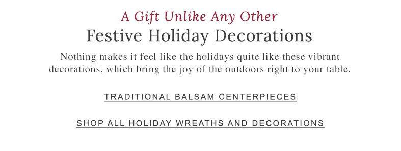 A Gift Unlike Any Other: Festive Holiday Decorations.