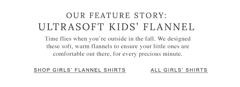 Our Feature Story: Ultrasoft Kids' Flannel.