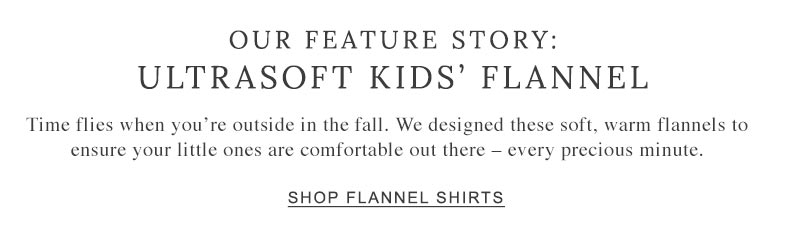 Our Feature Story: Ultrasoft Kids' Flannel