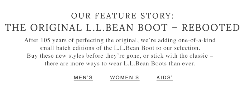 Out Feature Story: The Original L.L.Bean Boot - Rebooted.