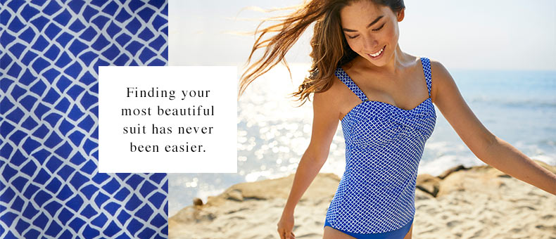 Mix-and-Match Swimsuits. Finding your most beautiful suit has never been easier.