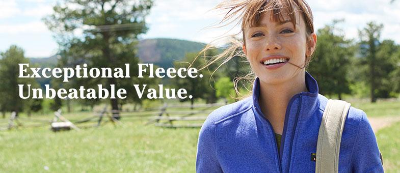 Exceptional Fleece. Unbeatable Value.