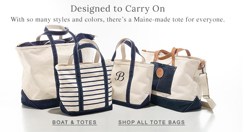 With so many styles and colors, there's a Maine-made tote for everyone.