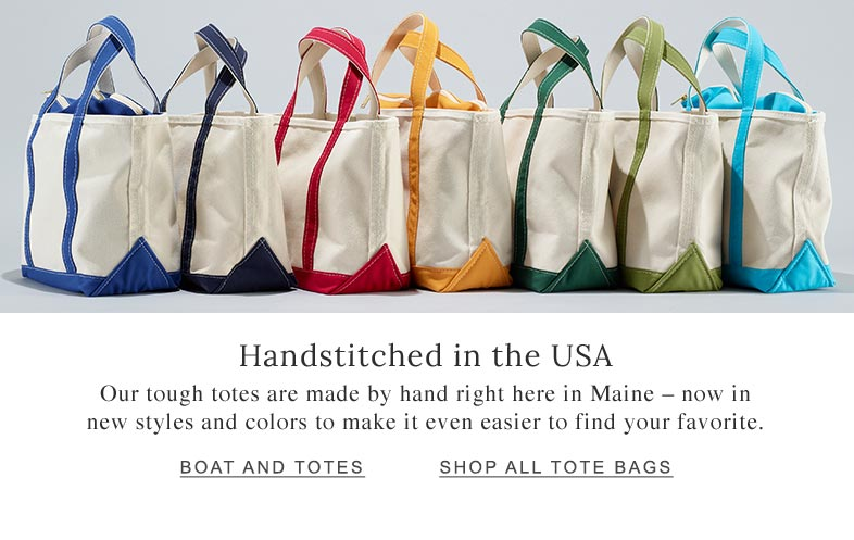Handstitched in the USA. Our tough totes are made by hand right here in Maine.