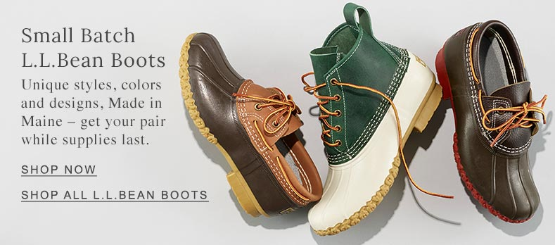 Small Batch L.L.Bean Boots. Unique styles, colors and designs, Made in Maine – get your pair while supplies last.
