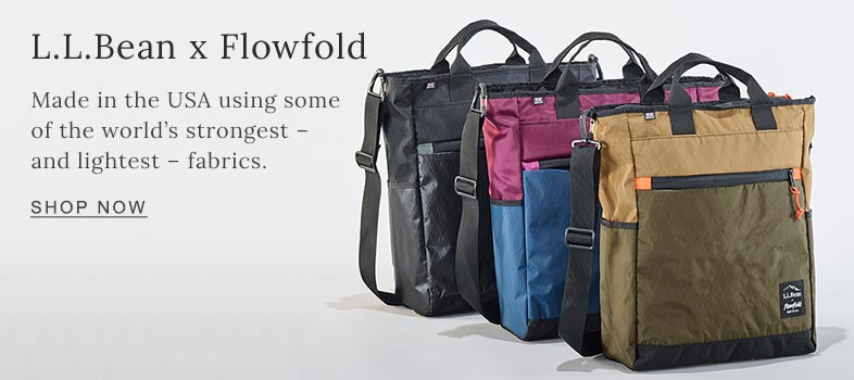 L.L.Bean x Flowfold. Made in the USA using some of the world's strongest – and lightest – fabrics.