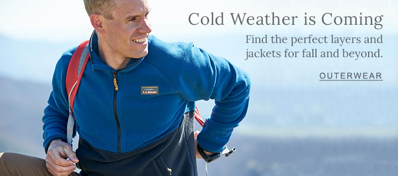 Cold Weather is Coming Find the perfect layers and jackets for fall and beyond.