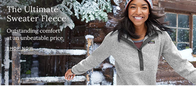 The Ultimate Sweater Fleece. Outstanding comfort at an unbeatable price. Shop Now