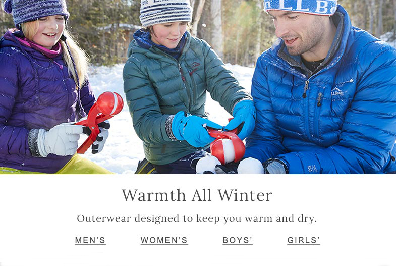 Warmth All Winter Outerwear designed to keep you warm and dry.