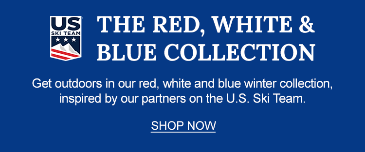 Get outdoors in our red, white and blue winter collection, inspired by our partners on the U.S. Ski Team.