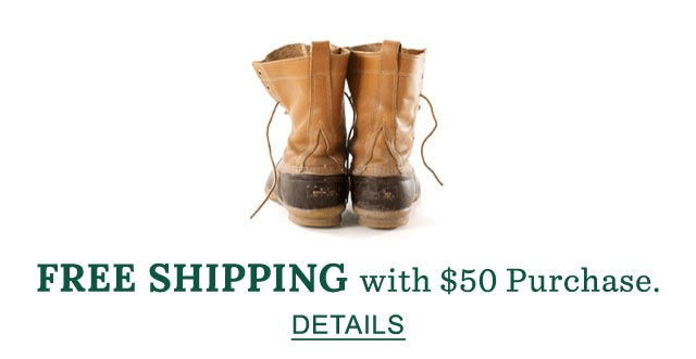 FREE SHIPPING with $50 Purchase.