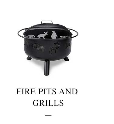 Fire Pits and Grills.