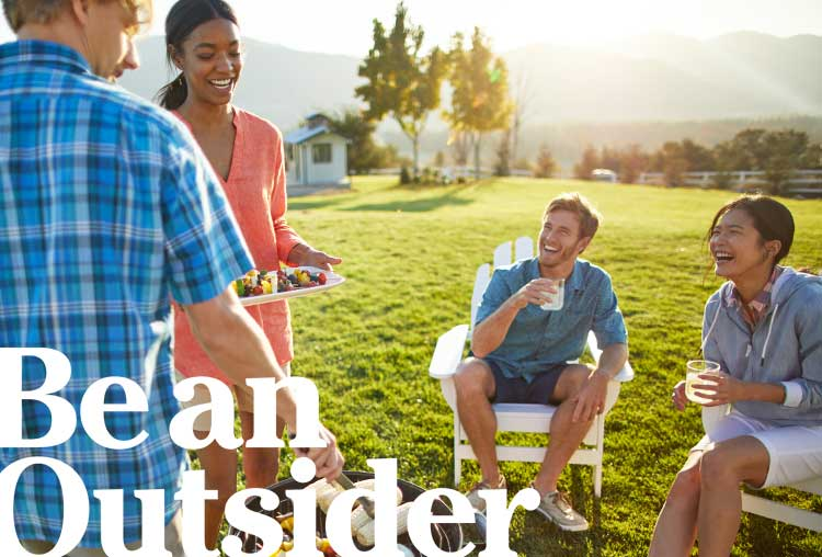 BE AN OUTSIDER.