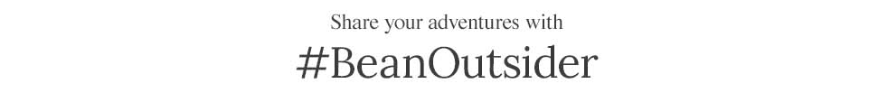 Share your adventures with hash tag BeanOutsider.
