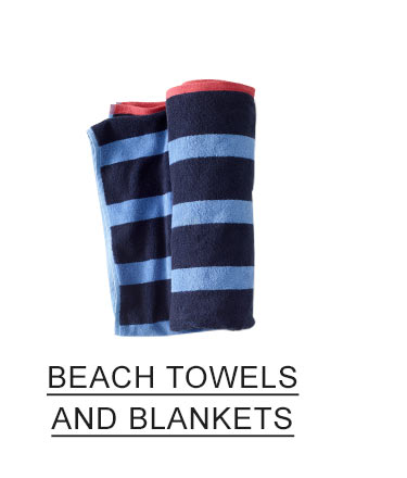 BEACH TOWELS AND BLANKETS