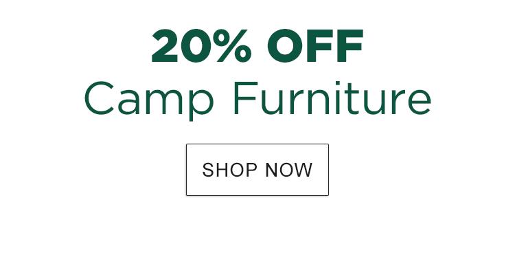 20% Off Camp Furniture.