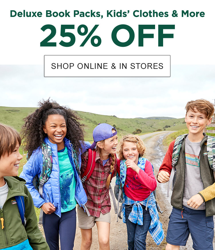 Deluxe Book Packs, Kids' Clothes & More. 25% OFF.