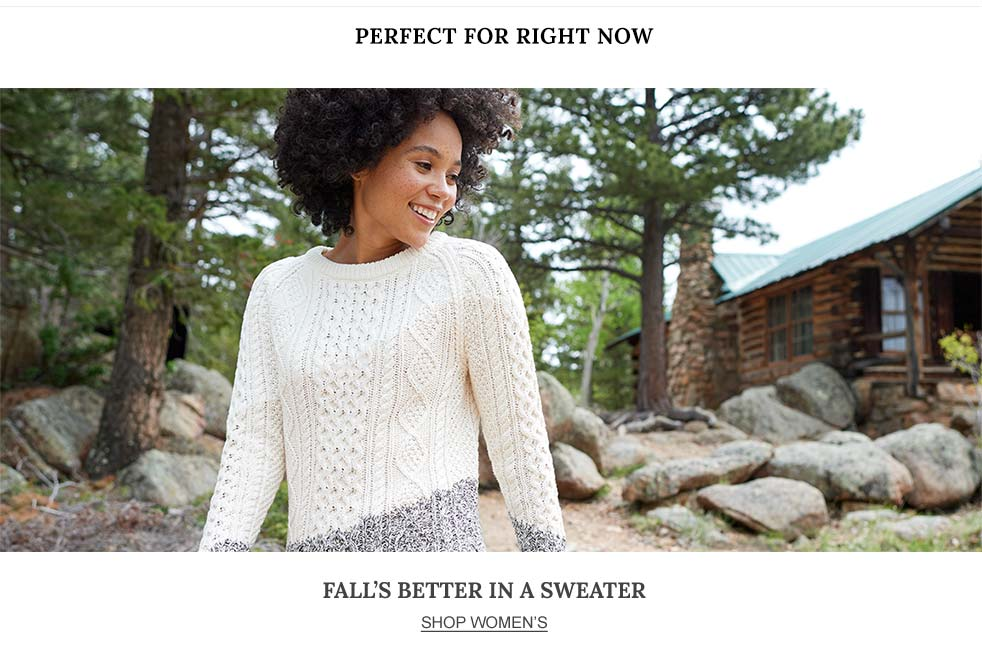 Perfect for Right Now. Fall's Better in a Sweater