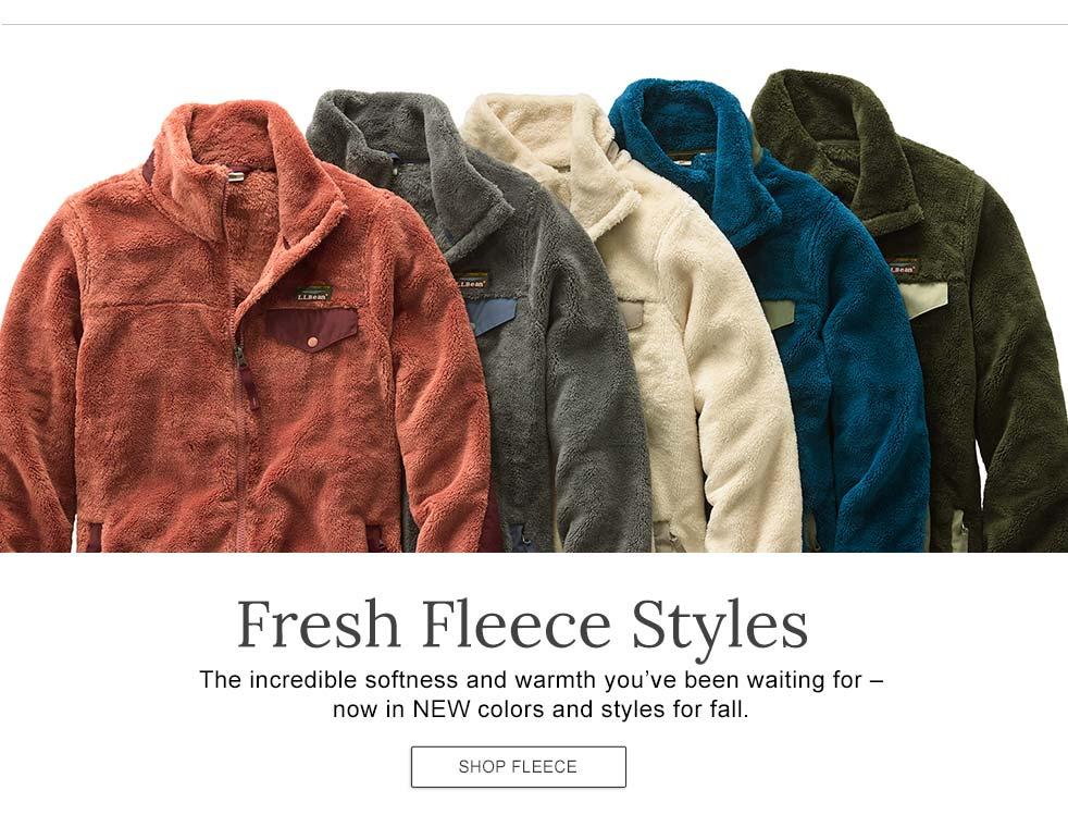 Fresh Fleece Styles. The incredible softness and warmth you've been waiting for - now in NEW colors and styles for fall.