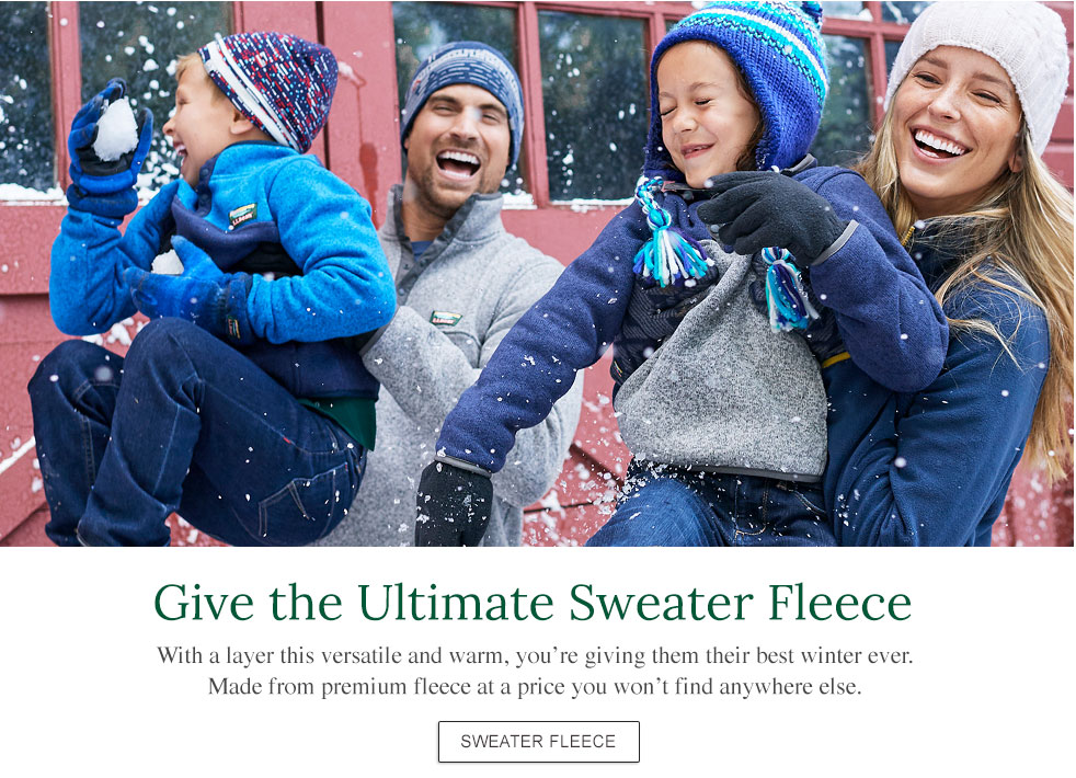 Give the Ultimate Sweater Fleece With a layer this versatile and warm, you're giving them their best winter ever. Made from premium fleece at a price you won't find anywhere else.