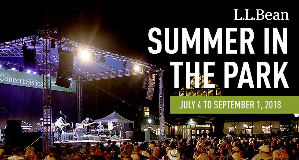 L.L.Bean Summer in the Park. July 4 to September 1, 2018.