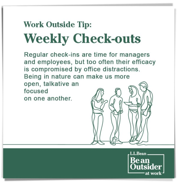 Work Outside Tip: Refresh Sessions. People can forget to get outside even for a break. This time can rejuvenate you for the tasks ahead.