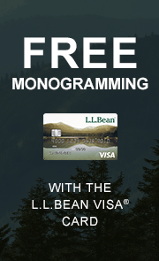 Free Monogramming with the L.L.Bean Visa Card.