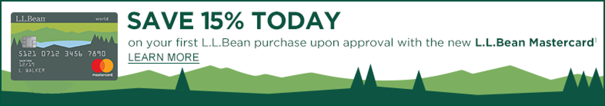 Save 15% on your first purchase upon approval with the new L.L.Bean Mastercard.