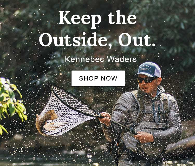 Keep the Outside, Out. Kennebec Waders