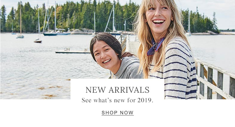 New Arrivals See what's new for 2019.