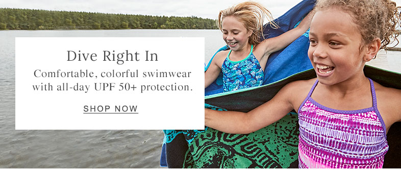 Dive Right In. Comfortable, colorful swimwear with all-day UPF 50+ protection.