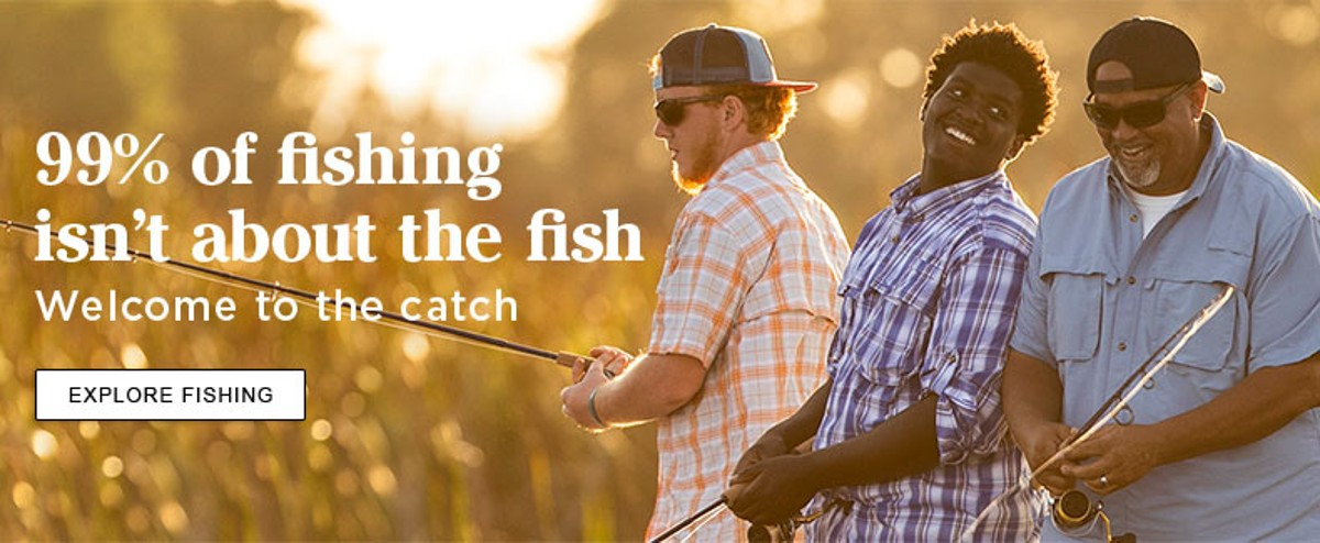 99% of fishing isn't about the fish. Welcome to the Catch