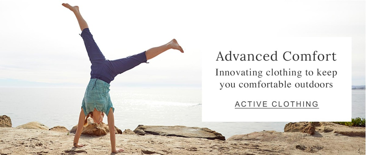 Advanced Comfort Innovating clothing to keep you comfortable outdoors