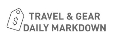 TRAVEL & GEAR DAILY MARKDOWN