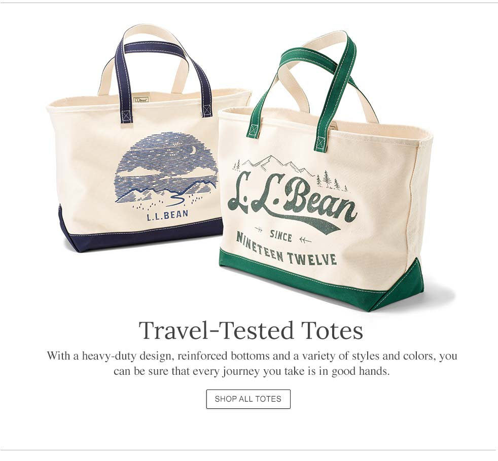 Travel-Tested Totes With a heavy-duty design, reinforced bottoms and a variety of styles and colors, you can be sure that every journey you take is in good hands.