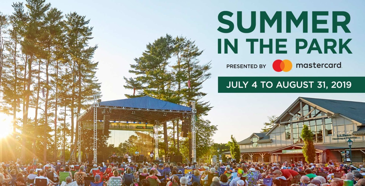 L.L.Bean Summer in the Park. July 4 to August 31, 2019